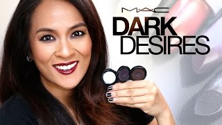 MAC Dark Desires Collection Review and The Well Eye Shadows