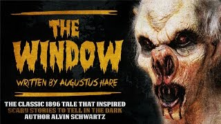 """The Window"" by Augustus Hare — Classic Horror Audio Adaptation from CTFDN"