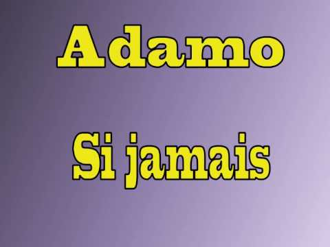 Salvatore Adamo - Si Jamais