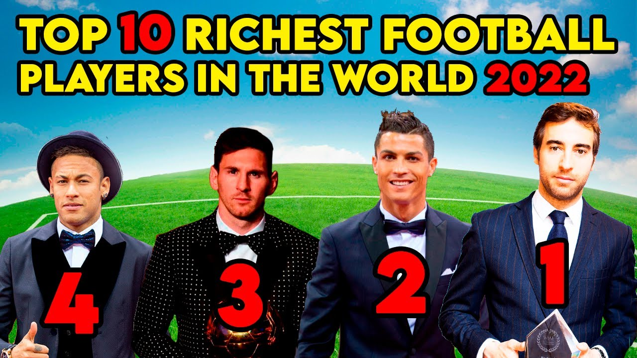 TOP 10 RICHEST FOOTBALL PLAYERS IN 2021 - YouTube
