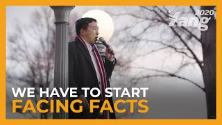 We Have to Start Facing Facts | Andrew Yang for President