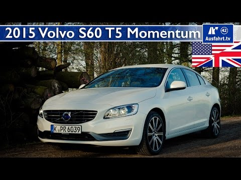 2015 Volvo S60 T5 Momentum - Test, Test Drive and In-Depth Car Review (English)
