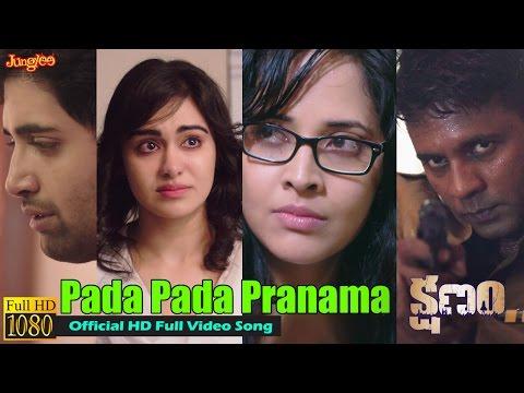 'KSHANAM' - Pada Pada Pranama Official Music Video | Adivi Sesh | Anasuya | Telugu Film