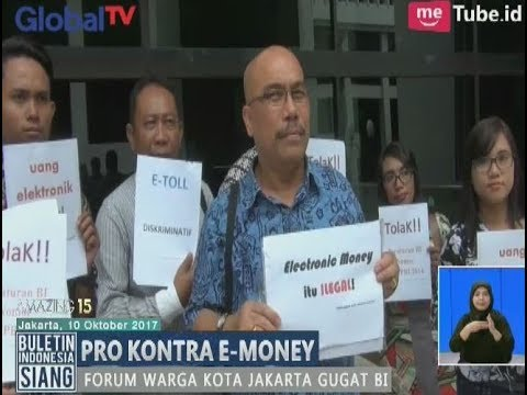 e-Money Diangggap Bertentangan Dengan UU, Forum Warga Jakarta Gugat Bank Indonesia - BIS 11/10