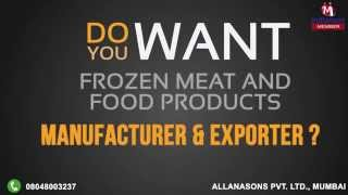 Frozen Meat and Food Products by Allanasons Private Limited, Mumbai