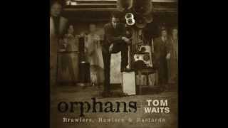 Tom Waits - Bend down the branches