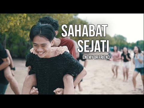 Enemy Or Friend -  Sahabat Sejati