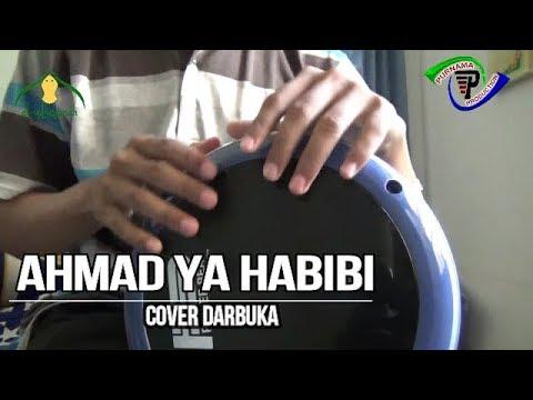 New Ahmad Ya Habibi Syubbanul Muslimin Darbuka Cover