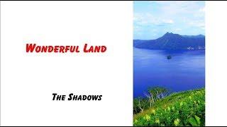 Wonderful Land / The Shadows.