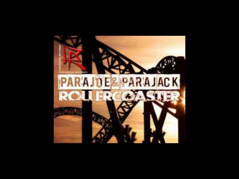 Parajoe & Parajack Rollercoaster Toly Braun Remix