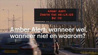 Amber Alert: wanneer wel, wanneer niet en waarom? - RTL NIEUWS
