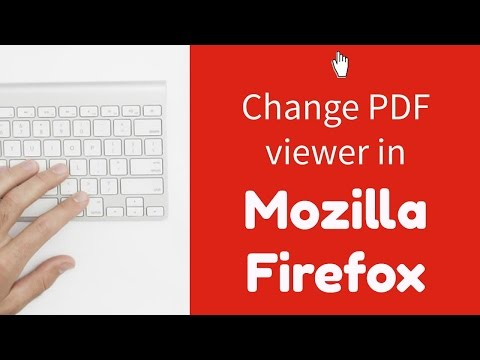 Changing your default PDF viewer in Mozilla Firefox