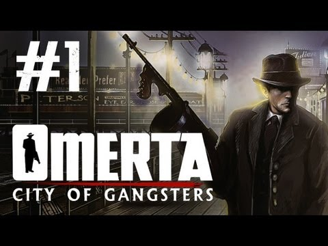 Omerta - City of Gangsters Walkthrough Part 1 - So It Starts (Omerta Walkthrough Let's Play)