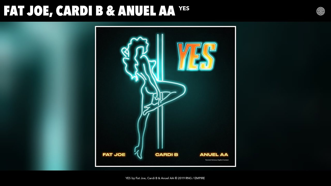 Fat Joe, Cardi B & Anuel AA - YES (Audio)