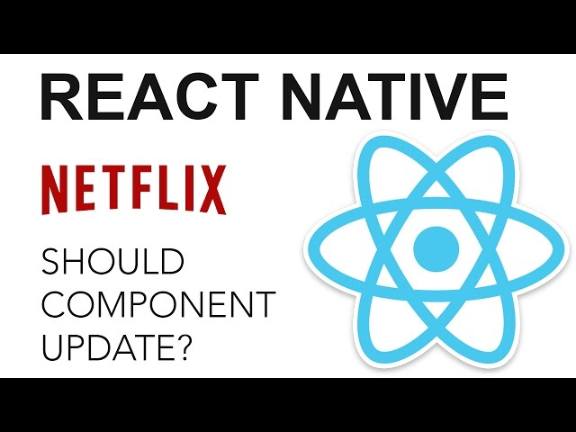 React Native - Netflix App: Menu y shouldComponentUpdate
