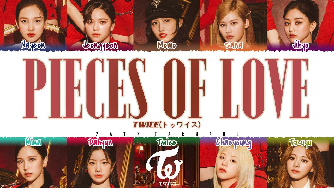 TWICE - 'PIECES OF LOVE' Lyrics [Color Coded_Kan_Rom_Eng]
