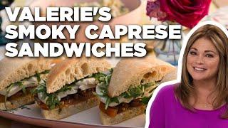 Valerie Bertinelli's Smoky Caprese Sandwiches   Valerie's Home Cooking