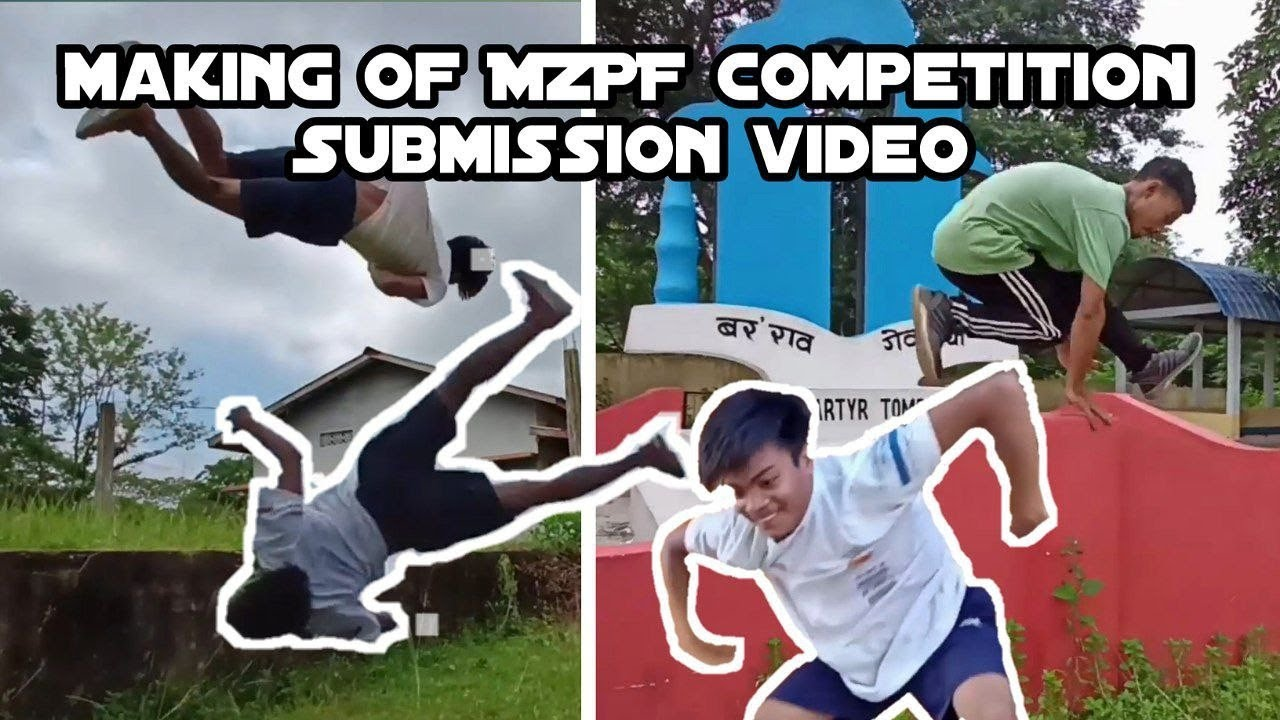 MZPF Submission behind the scenes - Assam Parkour