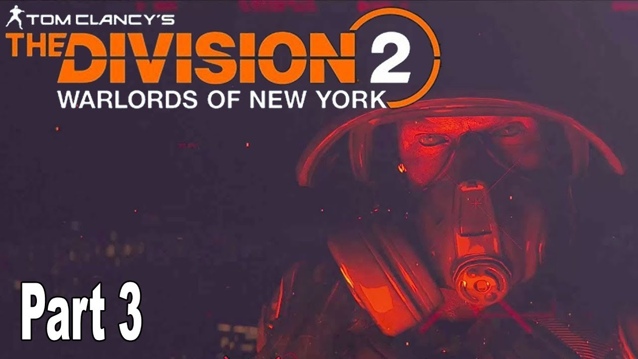 The Division 2: Warlords of New York - Walkthrough Part 3 No Commentary [HD 1080P]
