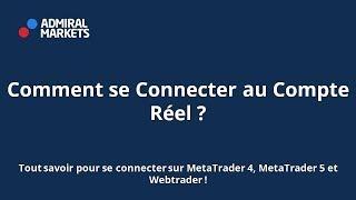 Comment se Connecter au Compte Réel ?