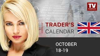 Trader's calendar October 18 - 19: What currency to buy ahead of weak reports?