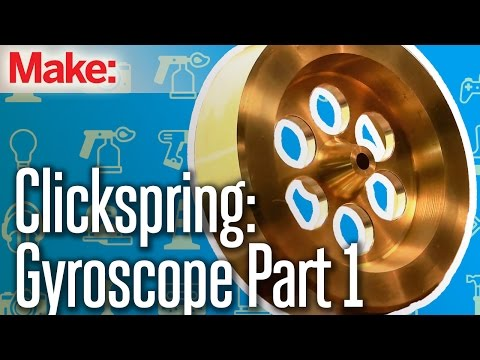 Clickspring: Benchtop Gyroscope Part One