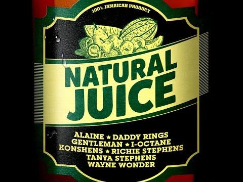 Konshens,I Octane & Daddy Rings Natural Juice Riddim mix - PENGBEATZ 2014