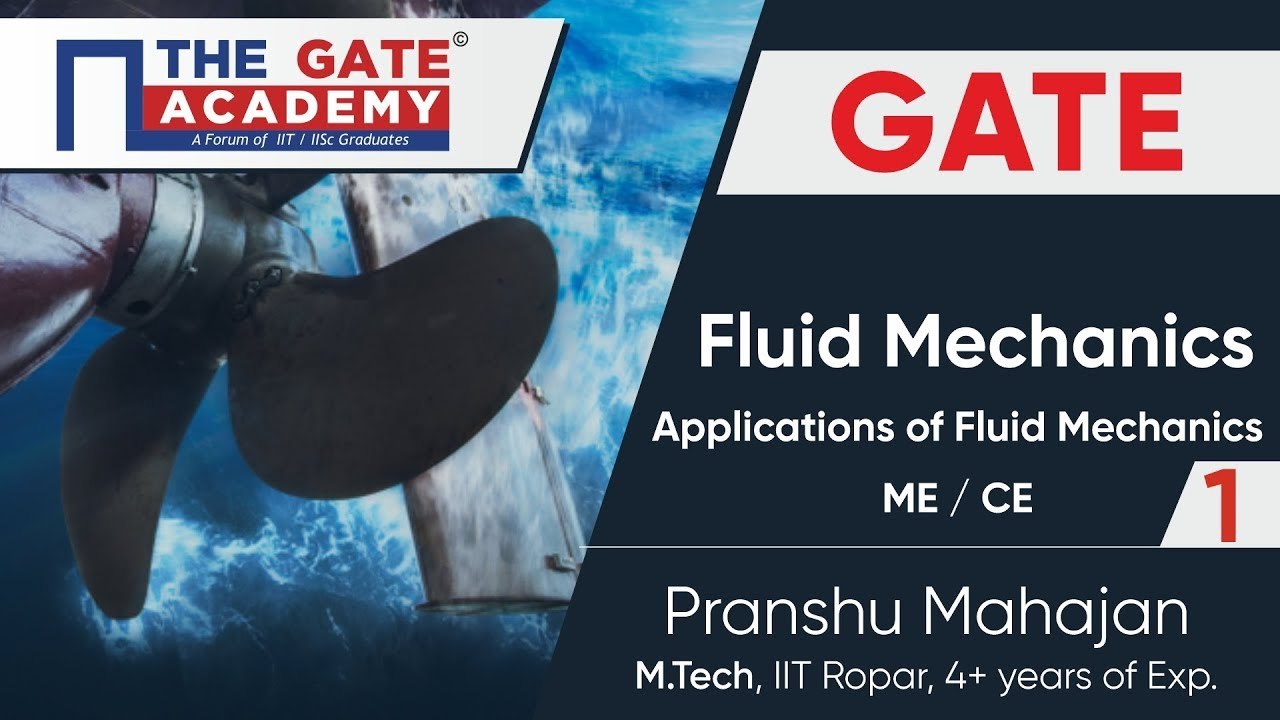 Applications of Fluid Mechanics (Part-1) | GATE Free Lectures |  Mechanical/Civil Engineering