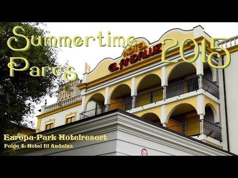 Summertime Parcs 2015 #04: Europa-Park Hotel El Andaluz