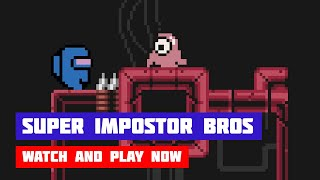 Super Impostor Bros. · Game · Walkthrough