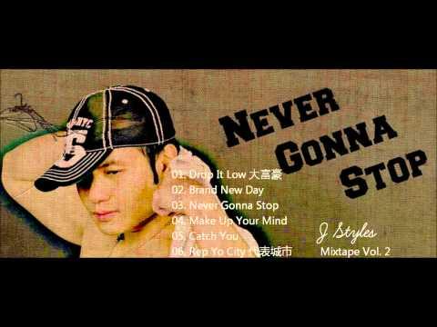 J Styles (San Francisco) Chinese Hip Hop Mixtape Vol.2