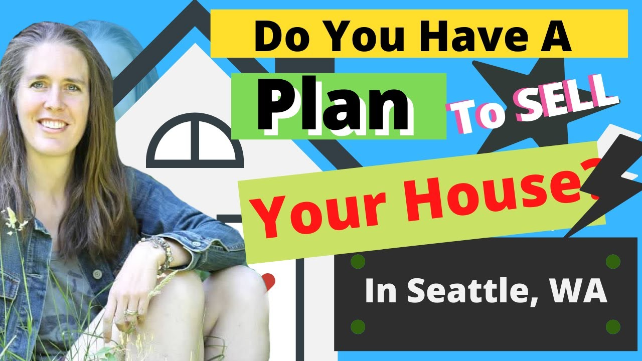 Plan To Sell Your Home in Seattle?  Seller Pricing Strategy For Seattle Property Market
