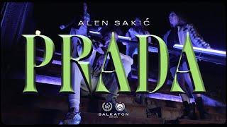 ALEN SAKIĆ - PRADA (OFFICIAL VIDEO)