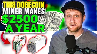 This Dogecoin Miner Makes $2500 A Year!