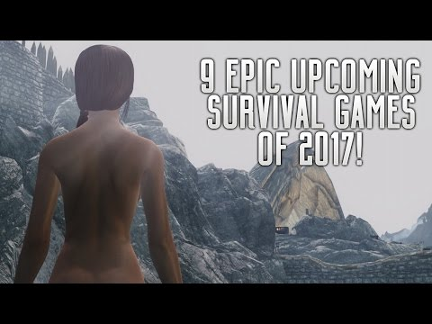 9 EPIC UPCOMING SURVIVAL GAMES OF 2017 | PS4 XBOX ONE PC SWITCH