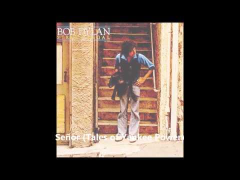 """""""Señor"""" a Bob Dylan song"""