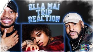 Ella Mai - Trip (Audio) | REACTION | ANOTHER HIT!