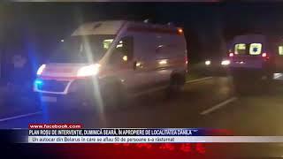 Plan roșu de intervenție, duminică seară, în apropiere de localitatea Dănila