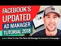 Facebook's Updated Ad Manager Tutorial 2018! Learn How To Use The New Ad Manager & Launch A Campaign