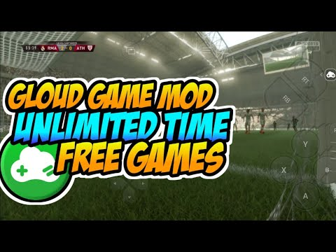 GLOUD GAME MOD APK UNLIMITED TIME & FREE GAME - ANDROID 2020