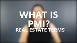 What is PMI? | Real Estate Terms