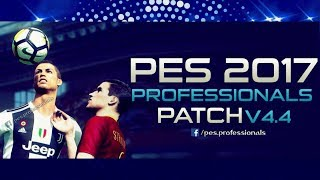 PROFESSIONALS PATCH V4.4 OFICIAL PES 2017 DOWNLOAD