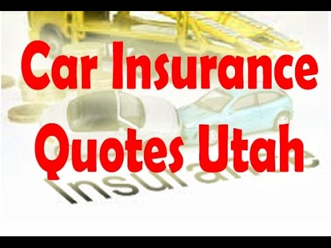 Car Insurance Quotes Utah