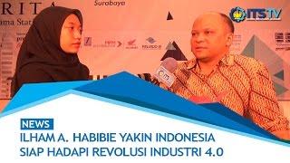 Video Ilham A. Habibie Yakin Indonesia Siap Hadapi Revolusi Industri 4.0 download MP3, 3GP, MP4, WEBM, AVI, FLV Juni 2018