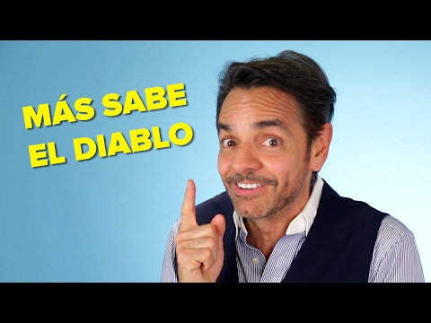 Interpreting Latino Sayings With Eugenio Derbez