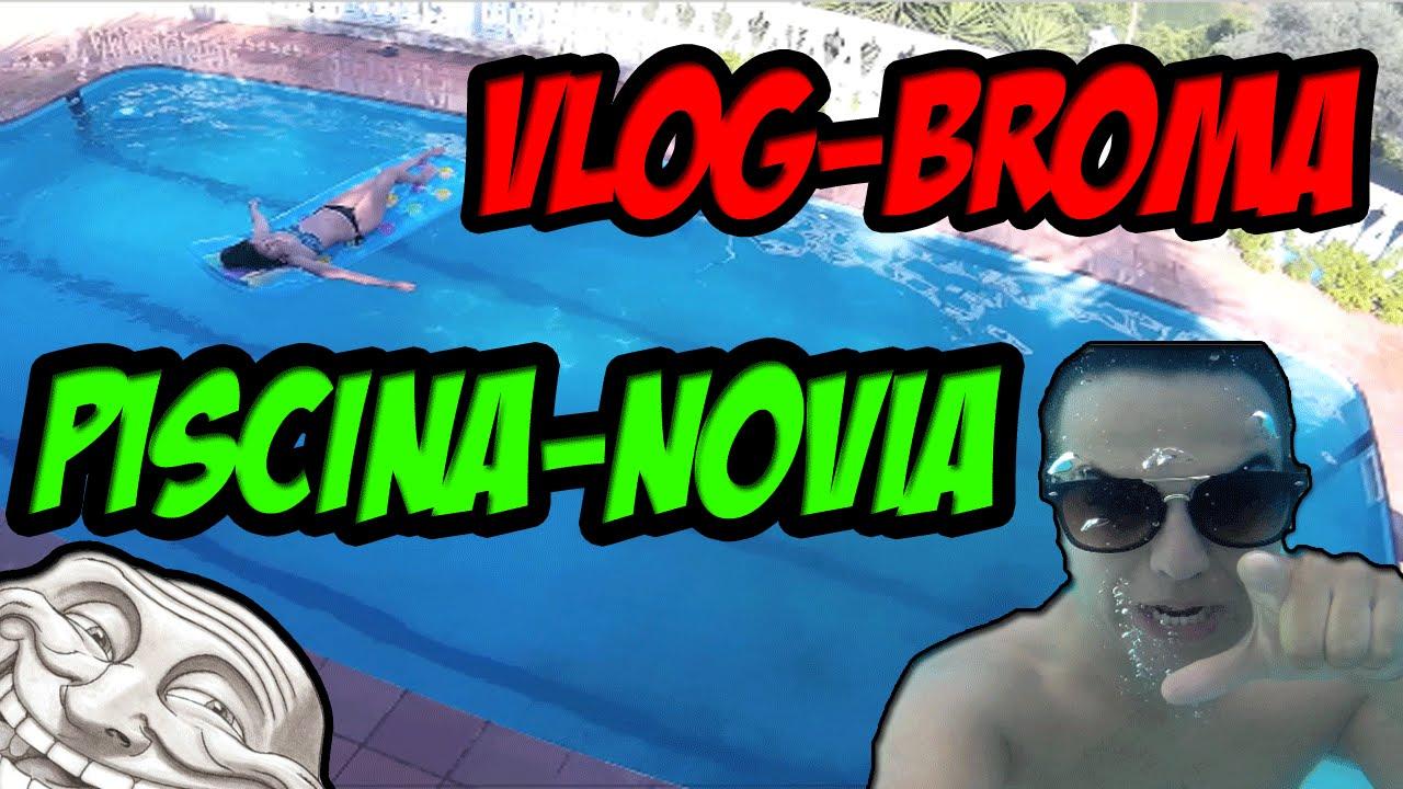 Vlog broma novia piscina tortosicrack youtube for Vlog in piscina