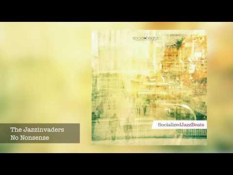 09 The Jazzinvaders - No Nonsense