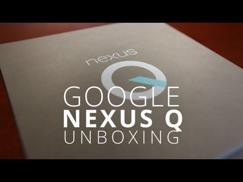Nexus Q Unboxing!
