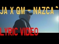 Download JA X QM - Nazca [LYRIC ] [HD] MP3 song and Music Video