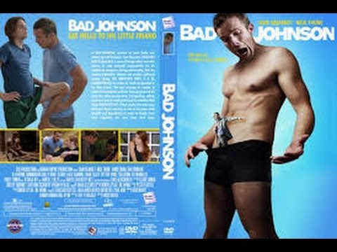 Bad Johnson 2014 with Jamie Chung, Cam Gigandet, Nick Thune Movie